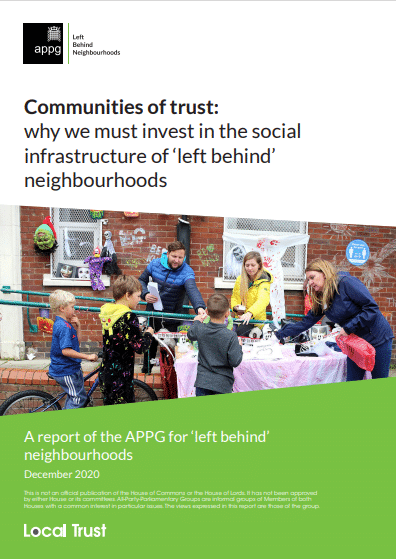 Communities of trust: why we must invest in the infrastructure of 'left behind' neighbourhoods